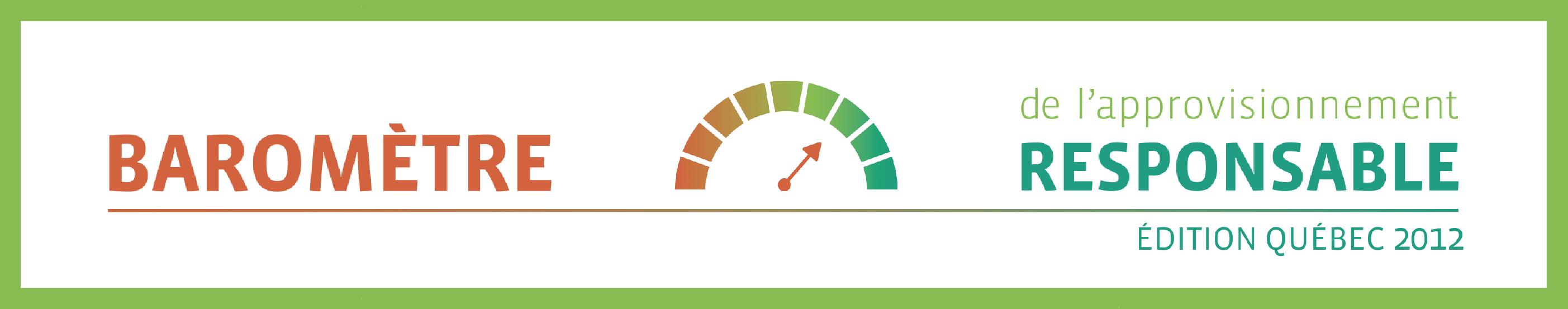 Baromètre de l'approvisionnement responsable – Édition Québec 2012