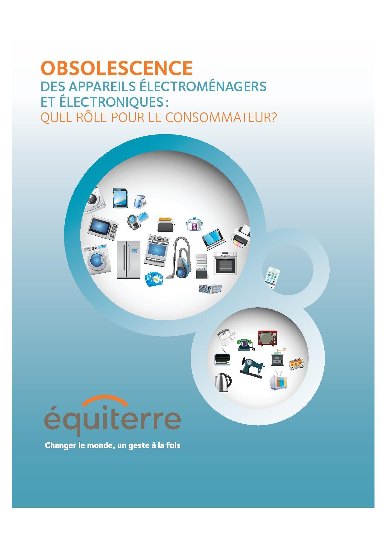 Obsolescence des appareils électroménagers et électroniques: quel rôle pour le consommateur?
